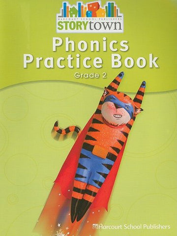 Storytown: Phonics Practice Book Student Edition Grade 2