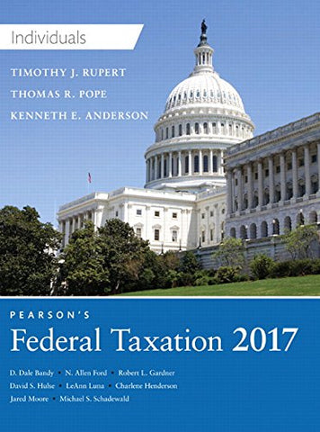 Pearson'S Federal Taxation 2017 Individuals (30Th Edition) (Prentice Hall'S Federal Taxation Individuals)