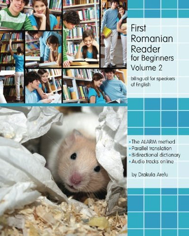 First Romanian Reader For Beginners, Volume 2: Bilingual For Speakers Of English Level A2 (Graded Romanian Readers) (Romanian Edition)