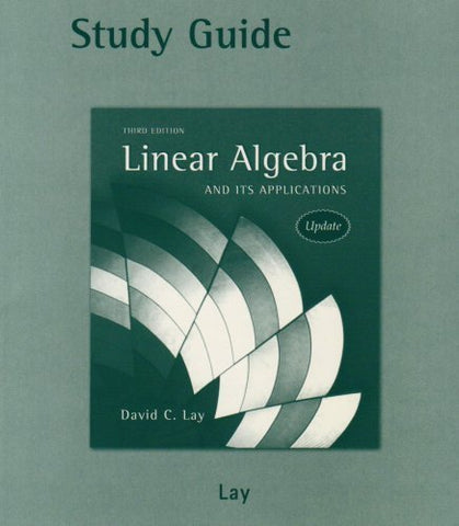 Study Guide For Linear Algebra And Its Applications, 3Rd Edition
