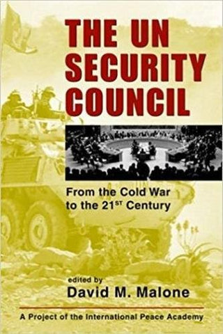 The Un Security Council: From The Cold War To The 21St Century (Project Of The International Peace Academy)