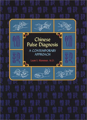 Chinese Pulse Diagnosis: A Contemporary Approach