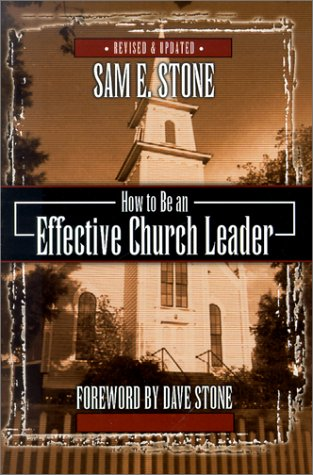 How To Be An Effective Church Leader