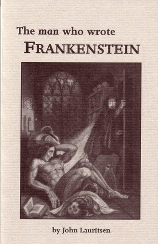 The Man Who Wrote Frankenstein
