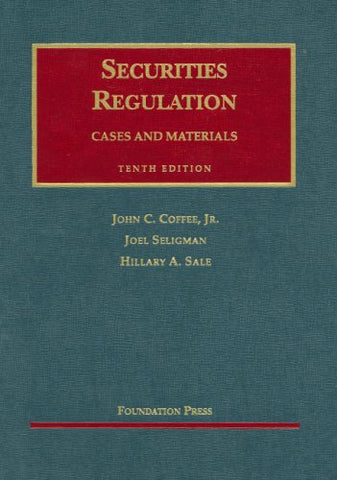 Securities Regulation: Cases And Materials (University Casebook)