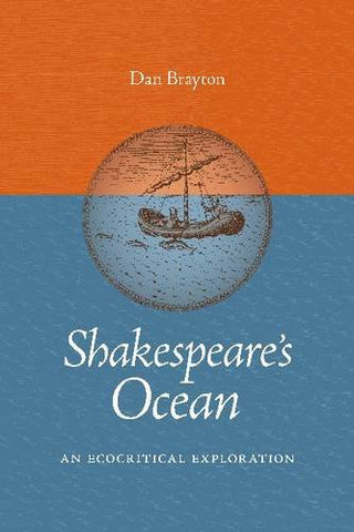 Shakespeare'S Ocean: An Ecocritical Exploration (Under The Sign Of Nature)