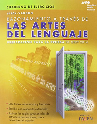 Steck-Vaughn Ged: Test Prep 2014 Ged Reasoning Through Language Arts Spanish Student Workbook (Spanish Edition)