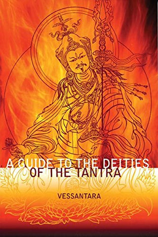 A Guide To The Deities Of The Tantra (Meeting The Buddhas)