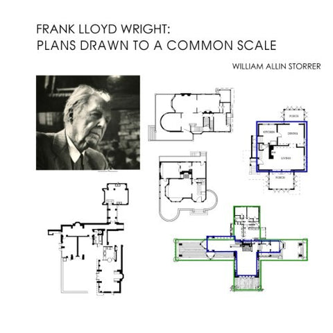 Frank Lloyd Wright: Plans Drawn To A Common Scale