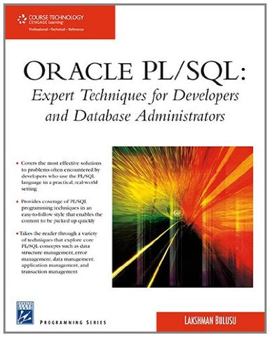 Oracle Pl/Sql: Expert Techniques For Developers And Database Administrators (Charles River Media Programming)