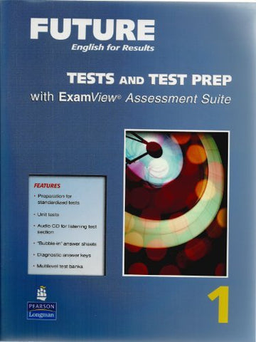 Future English For Results 1: Tests And Test Prep With Examview Assessment Suite (Book & Cd)