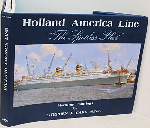 Holland America Line: The Spotless Fleet