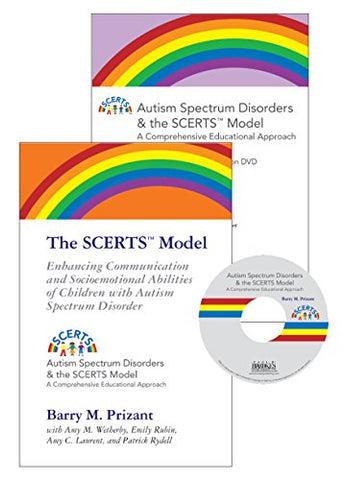 The Scerts Model: Enhancing Communication And Socioemotional Abilities Of Children With Autism Spectrum Disorder (Autism Spectrum Disorders And The Scerts Model)