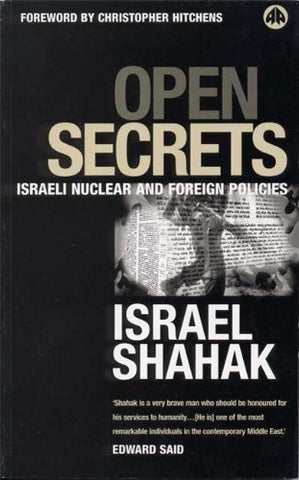Open Secrets: Israeli Foreign And Nuclear Policies (Film/Fiction; 2)