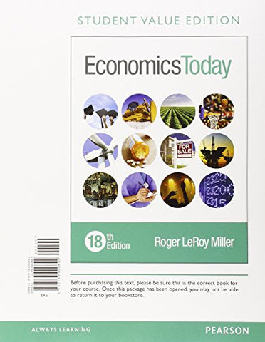 Economics Today, Student Value Edition (18Th Edition) (Pearson Series In Economics)