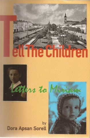 Tell The Children, Letters To Miriam