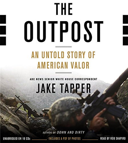 The Outpost: An Untold Story Of American Valor: Includes Pdf