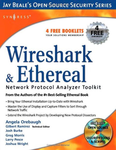 Wireshark & Ethereal Network Protocol Analyzer Toolkit (Jay Beale'S Open Source Security)