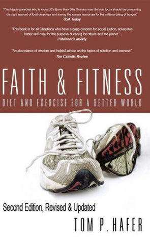 Faith And Fitness: Diet And Exercise For A Better World
