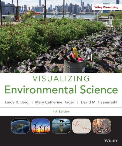 Visualizing Environmental Science 4E + Wileyplus Registration Card