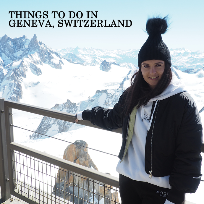 Things To Do In Switzerland | MONObyMK