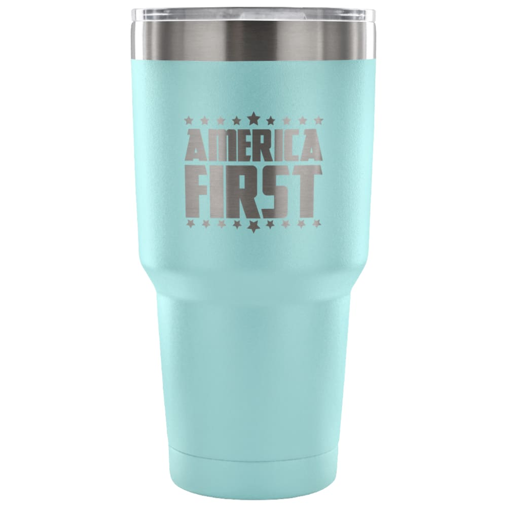 American Greatness AMERICA FIRST Tumbler (30oz) - 30 Ounce Vacuum Tumbler - Light Blue - Tumblers