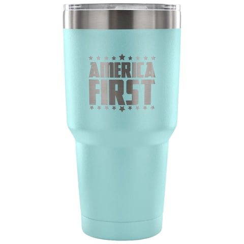 Image of American Greatness AMERICA FIRST Tumbler (30oz) - 30 Ounce Vacuum Tumbler - Light Blue - Tumblers