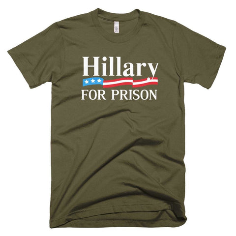 Image of Hillary For Prison *MADE IN THE USA* Unisex T-shirt - Army / XS