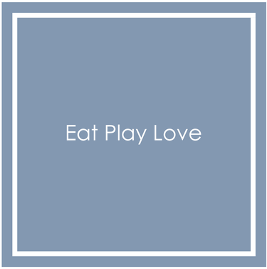 Eat Play Love