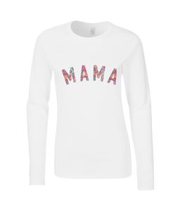 Long Sleeved MAMA T Shirt
