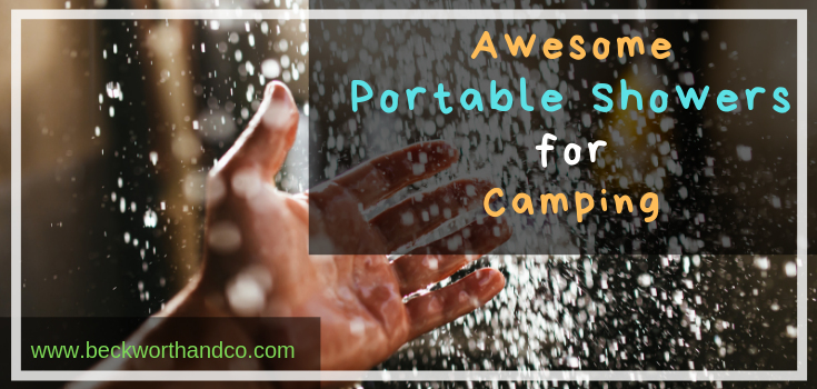 Awesome Portable Showers for Camping