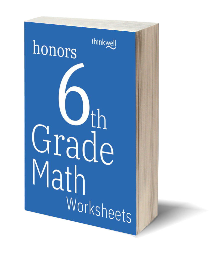 Honors 6th Grade Math Worksheets and Answer Keys