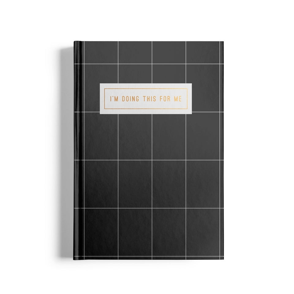 I'm Doing This For Me Notebook No.1-Black