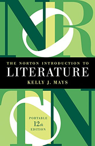 The Norton Introduction to Literature (Portable Twelfth Edition)