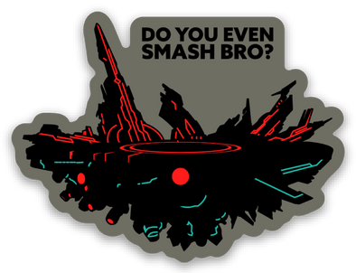 Do You Even Smash Bro - Sticker