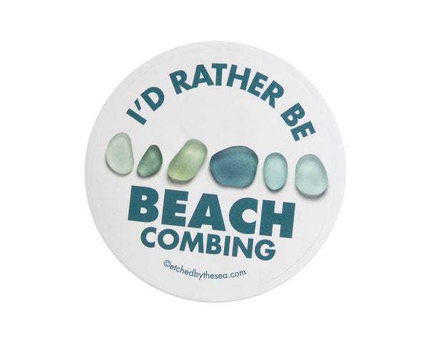 I'd Rather Be Beachcombing Turquoise Sea Glass Round Bumper/Laptop Sticker - FREE U.S. Shipping