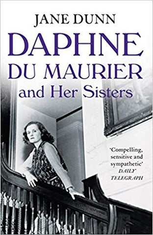 Daphne du Maurier & Her Sisters by Jane Dunn (paperback)