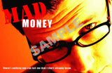 Mad Money Drama Package