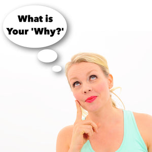 What is Your 'Why'?
