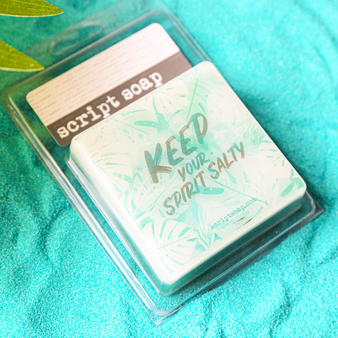 KEEP YOUR SPIRIT SALTY Script Soap