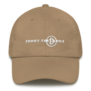 Short The Banks Dad hat