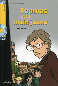 Thomas et la main jaune (1CD audio)