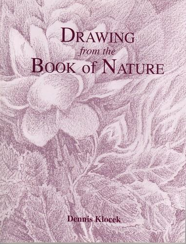 Drawing From the Book of Nature by Dennis Klocek
