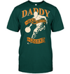 Daddy The man the myth the legend basketball t shirt