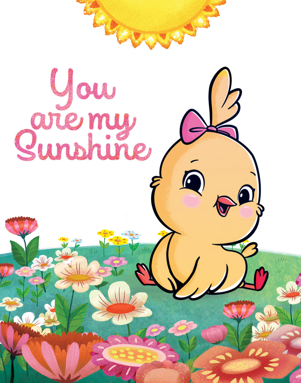 You are my Sunshine: Spring Flowers Nursery Print