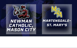 2018 Baseball Class 1A Semifinal (Newman Catholic, Mason City vs. Martensdale-St. Mary's) - Digital Download