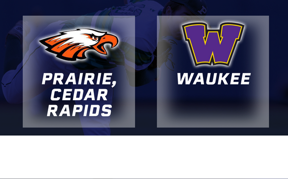 2017 Baseball Class 4A Quarterfinal (Prairie, Cedar Rapids vs. Waukee) - Digital Download
