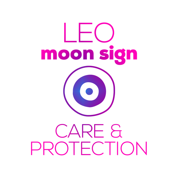 Care + Protection for Your Moon Sign - Leo - thevoluptuouswitch