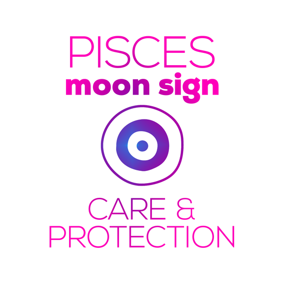 Care + Protection for Your Moon Sign - Pisces - thevoluptuouswitch