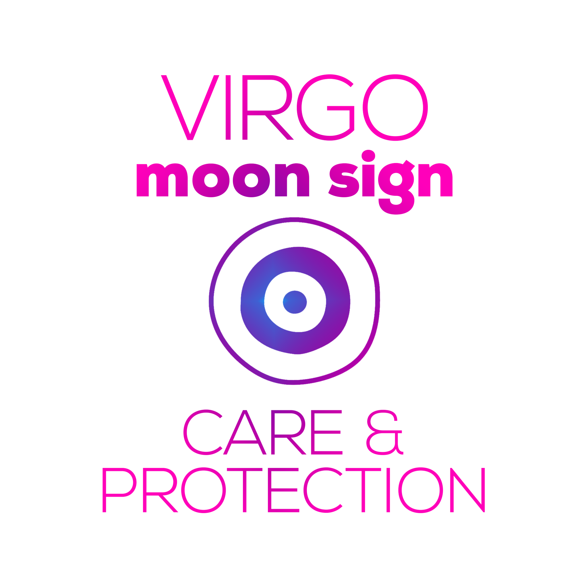 Care + Protection for Your Moon Sign - Virgo